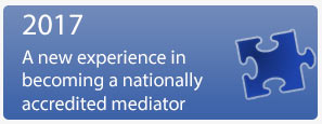 2017 A new experience in beoming a nationally accredited mediator