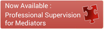 Now Available - Professional Supervision for Mediators